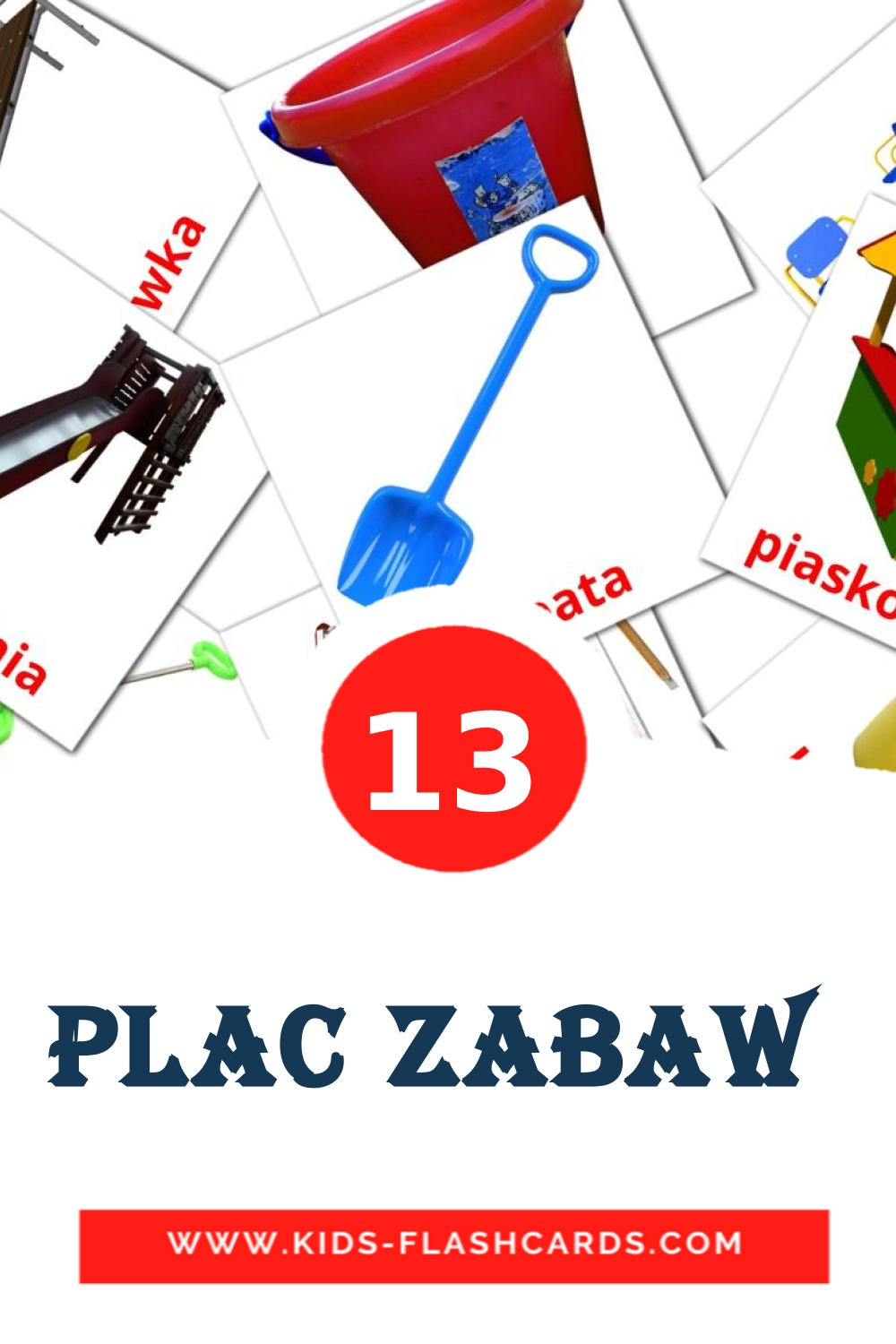 13 Plac zabaw  Picture Cards for Kindergarden in polish
