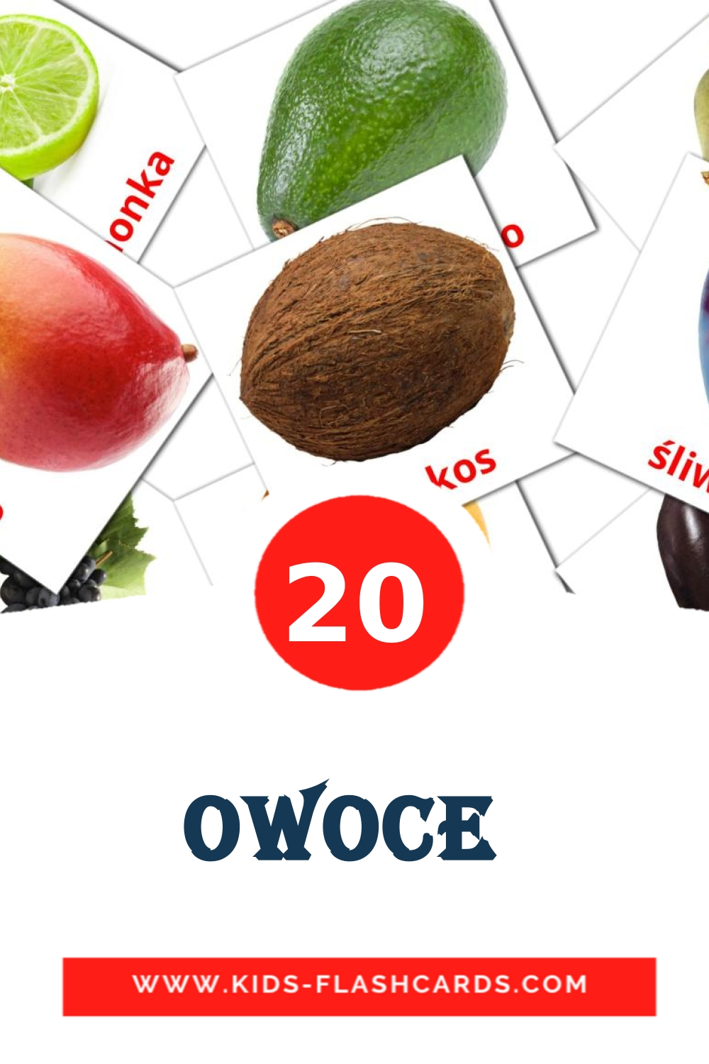 20 Owoce  Picture Cards for Kindergarden in polish