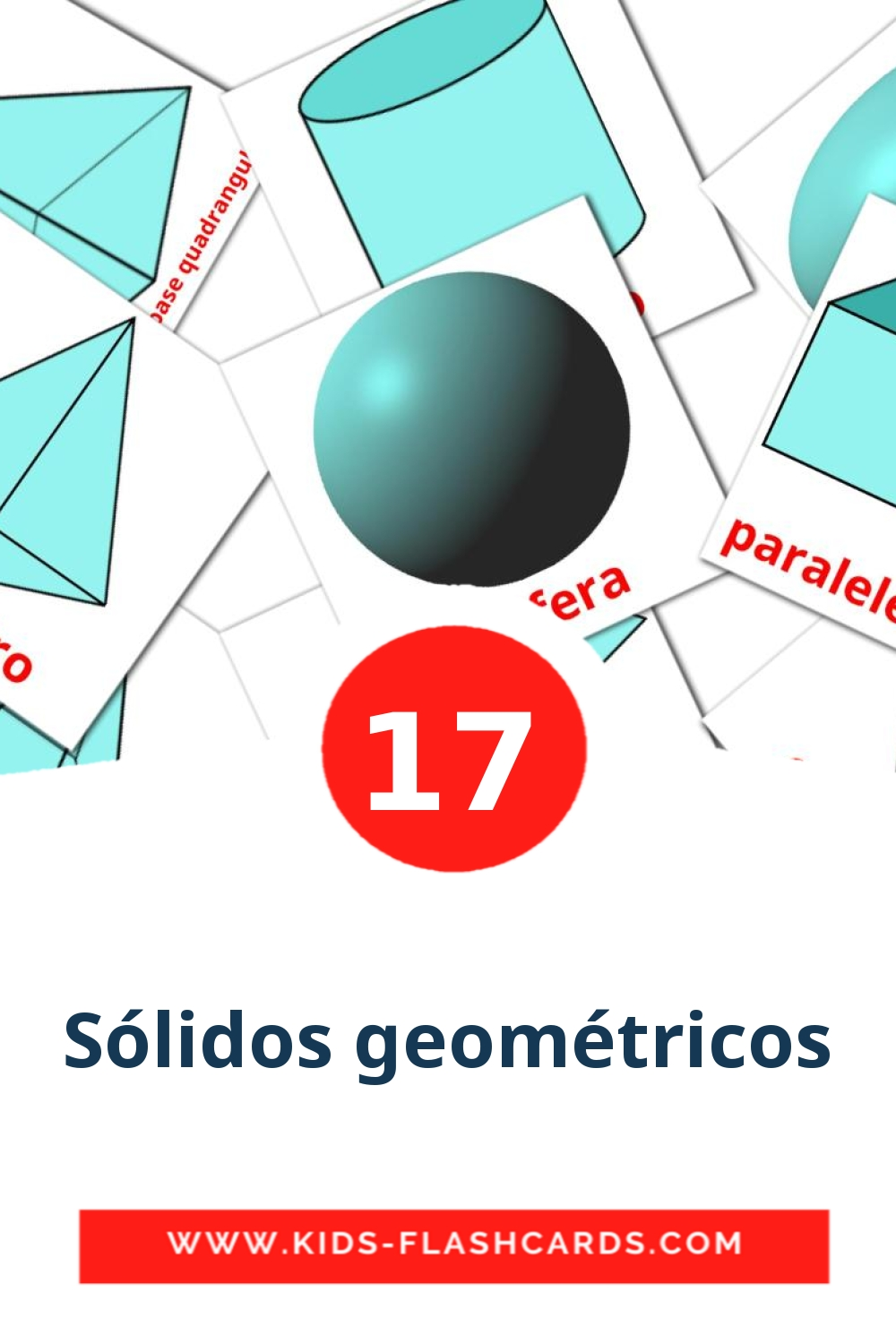 17 Sólidos geométricos Picture Cards for Kindergarden in portuguese