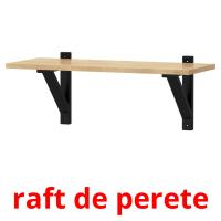 raft de perete picture flashcards