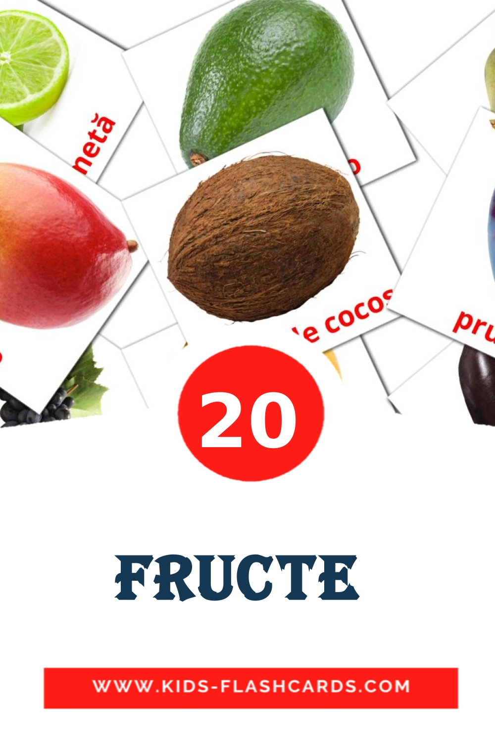 20 Fructe  Picture Cards for Kindergarden in romanian