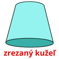 zrezaný kužeľ card for translate