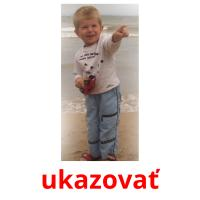 ukazovať picture flashcards