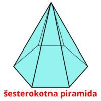 šesterokotna piramida picture flashcards