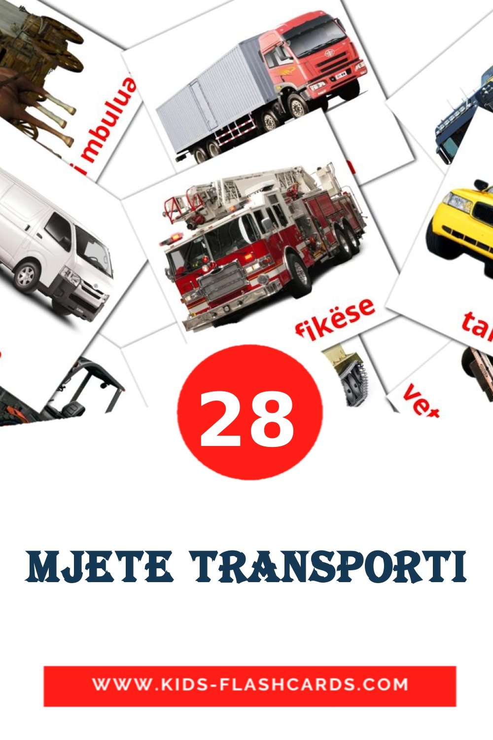 28 Mjete transporti Picture Cards for Kindergarden in albanian
