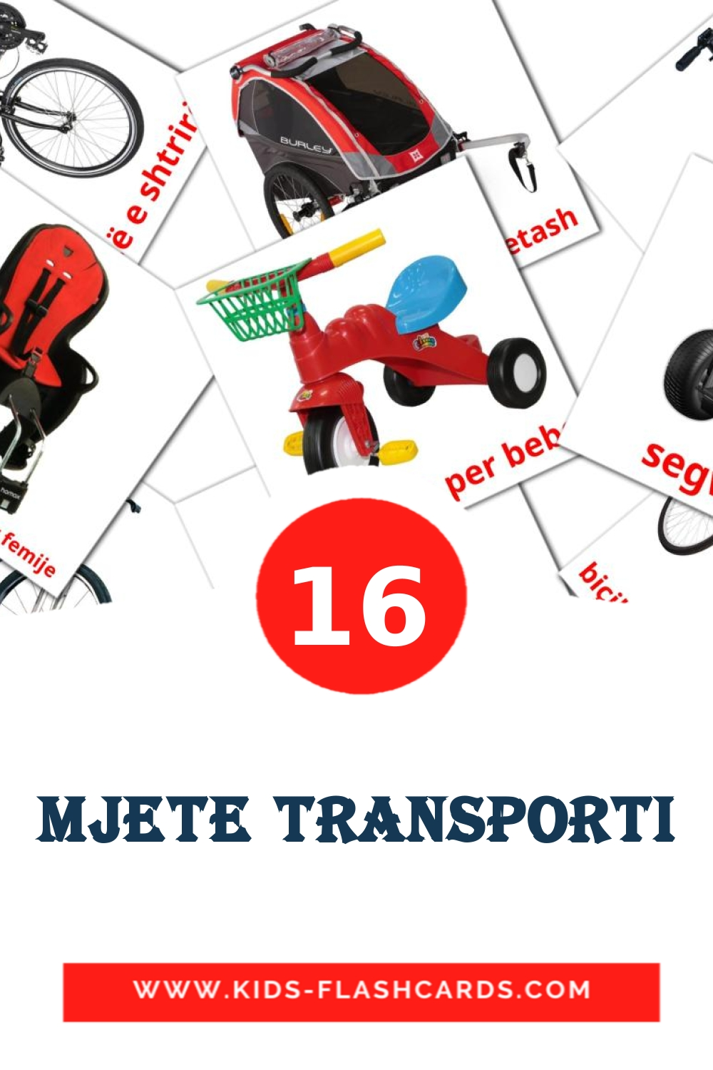 16 Mjete transporti Picture Cards for Kindergarden in albanian