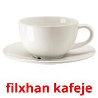 filxhan kafeje picture flashcards
