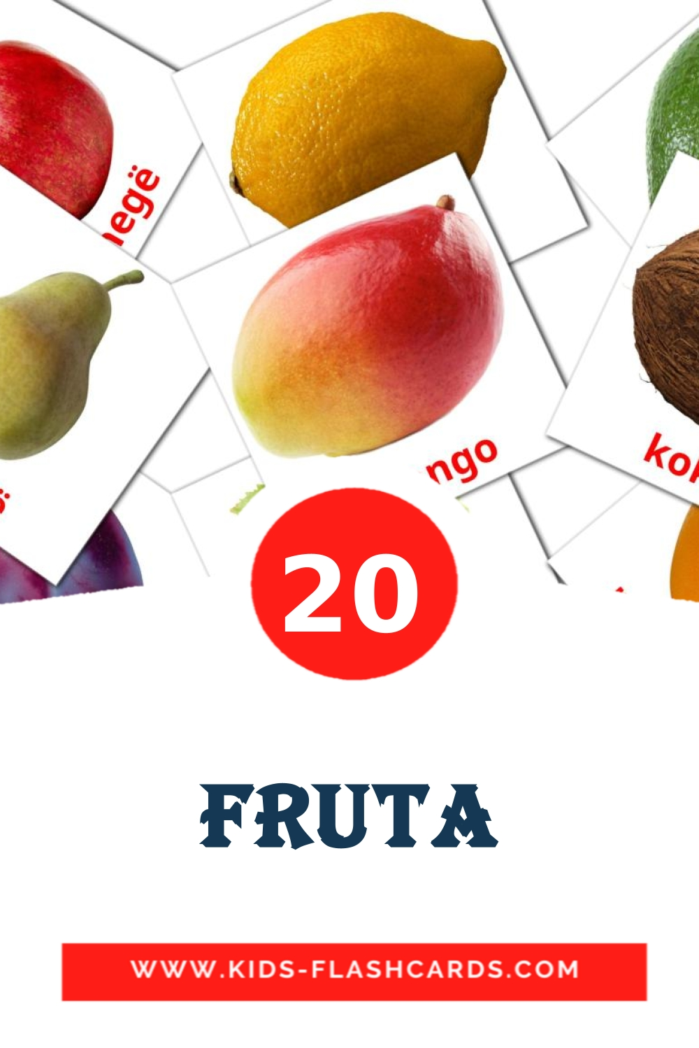 20 Fruta Picture Cards for Kindergarden in albanian
