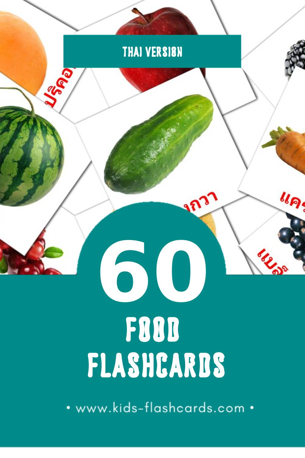 Visual ผลไม้ Flashcards for Toddlers (60 cards in Thai)