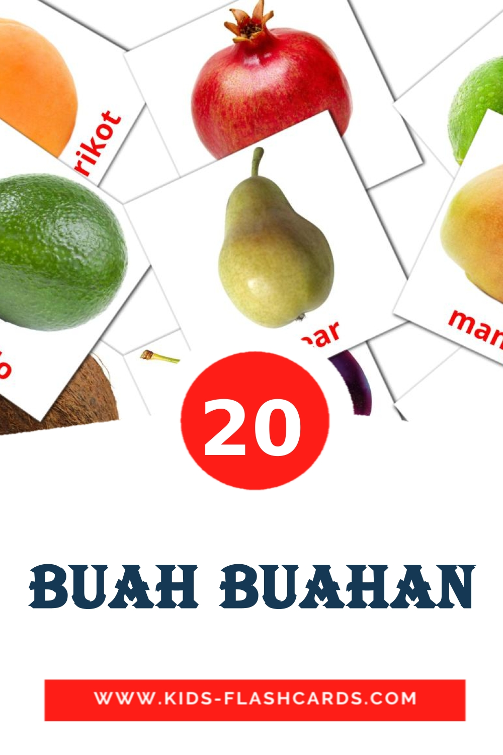 20 Buah Buahan Picture Cards for Kindergarden in malay